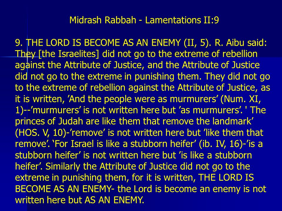 Midrash Rabbah - Lamentations II:9