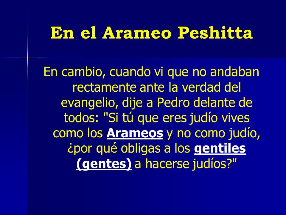 En el Arameo Peshitta