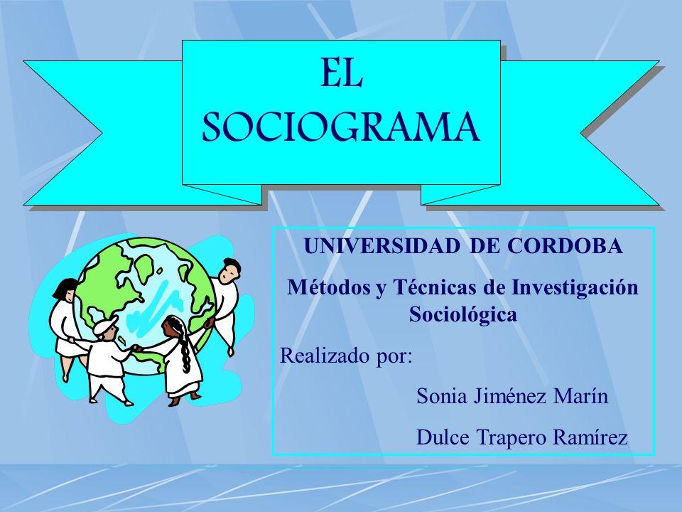 UNIVERSIDAD DE CORDOBA Métodos y Técnicas de Investigación Sociológica