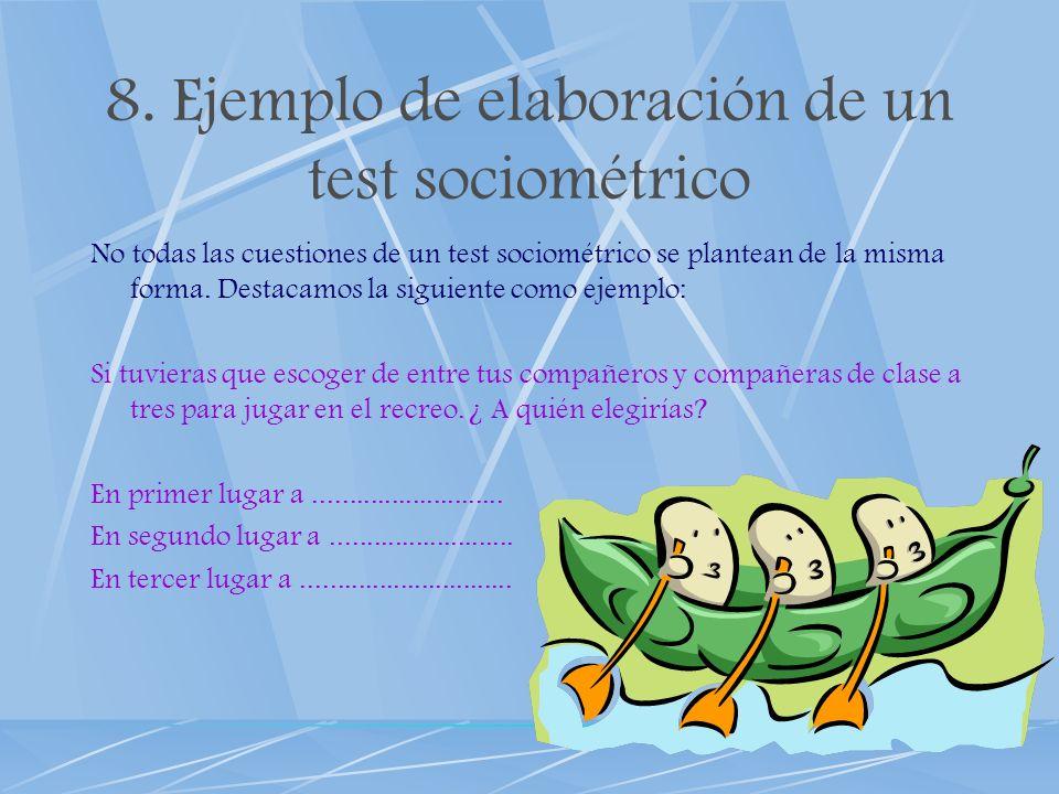 8. Ejemplo de elaboración de un test sociométrico