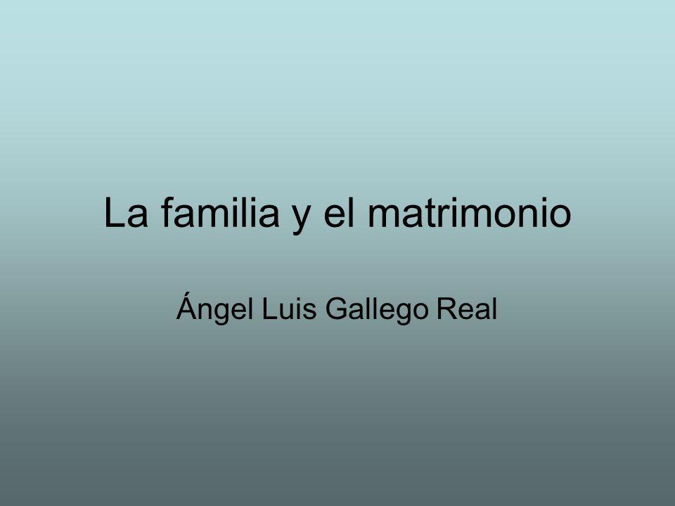 La familia y el matrimonio