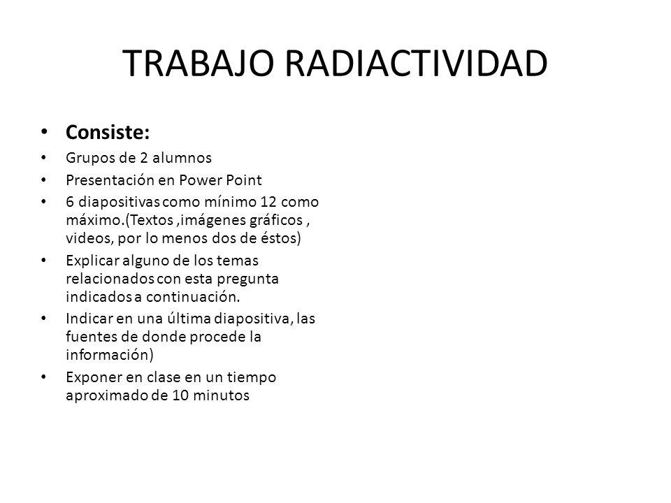 TRABAJO RADIACTIVIDAD