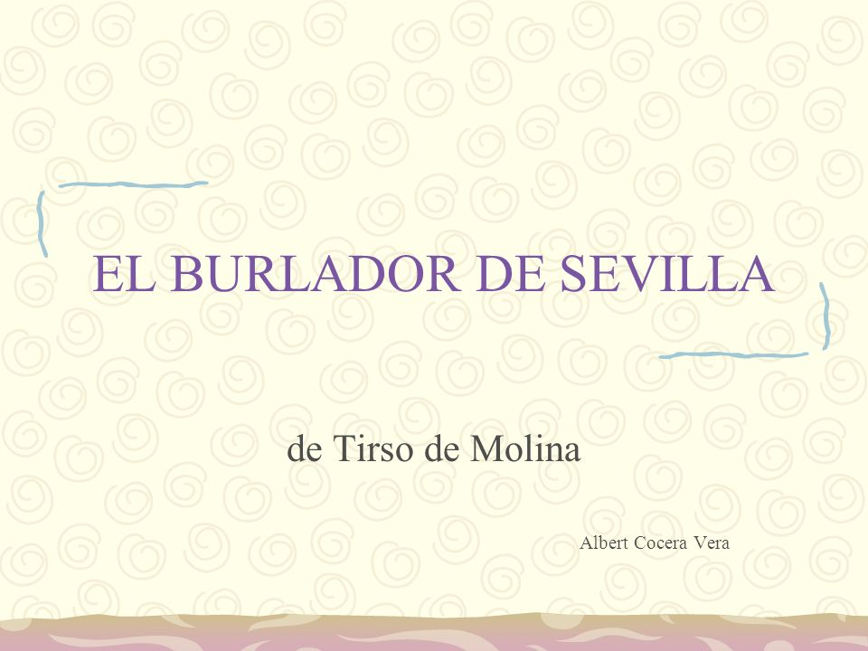 de Tirso de Molina Albert Cocera Vera