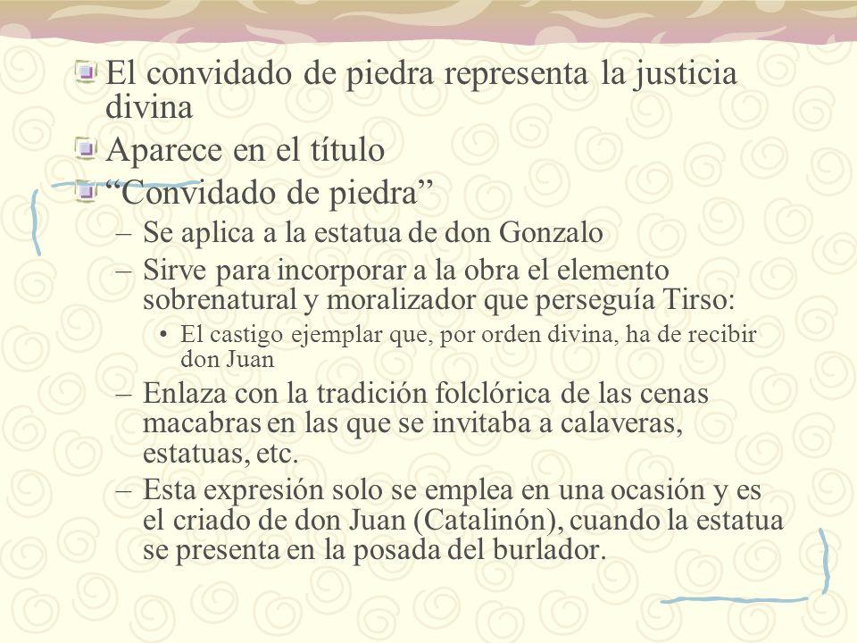 El convidado de piedra representa la justicia divina