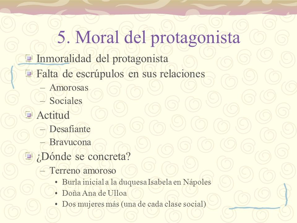 5. Moral del protagonista