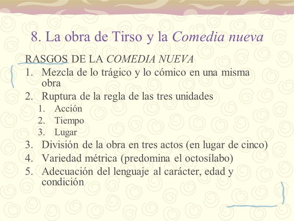 8. La obra de Tirso y la Comedia nueva