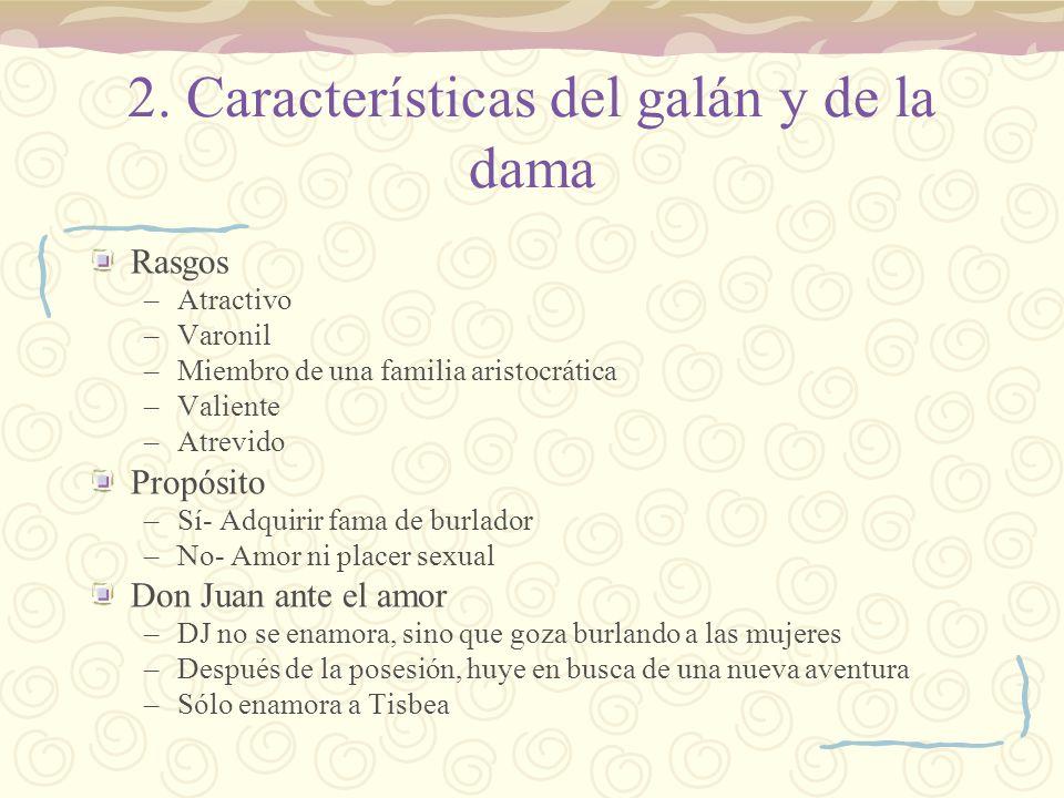 2. Características del galán y de la dama