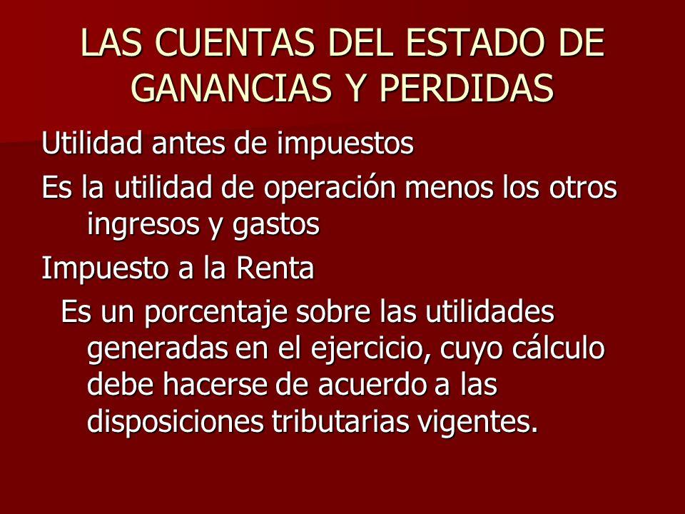 LAS CUENTAS DEL ESTADO DE GANANCIAS Y PERDIDAS