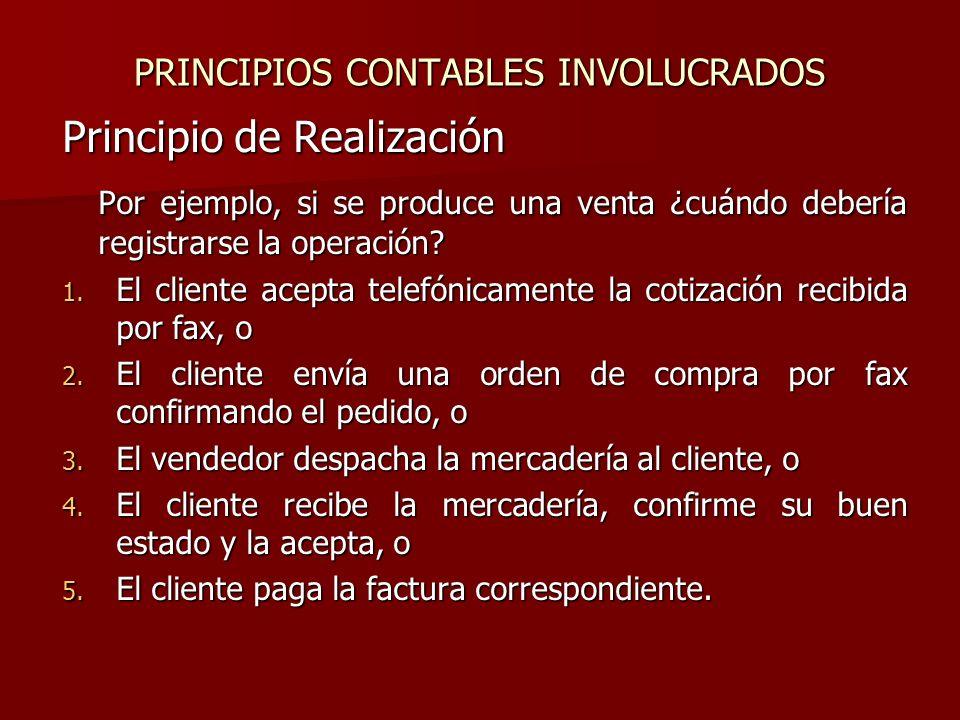 PRINCIPIOS CONTABLES INVOLUCRADOS