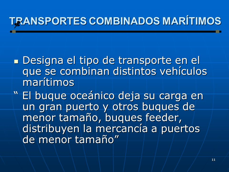 TRANSPORTES COMBINADOS MARÍTIMOS