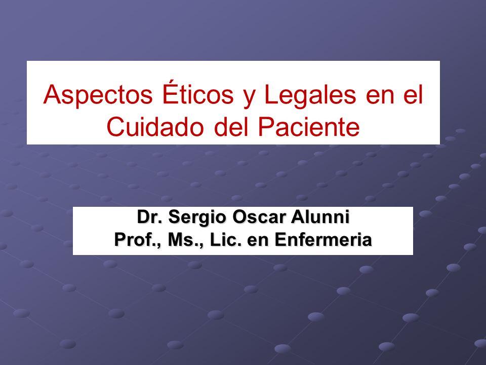 Aspectos Éticos y Legales en el Cuidado del Paciente