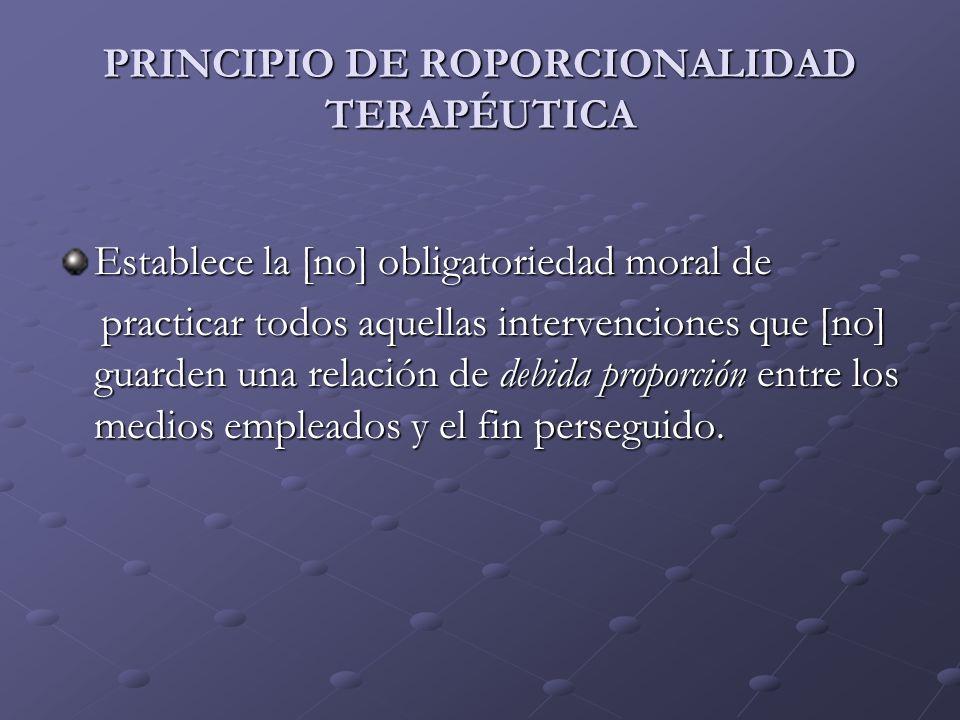 PRINCIPIO DE ROPORCIONALIDAD TERAPÉUTICA