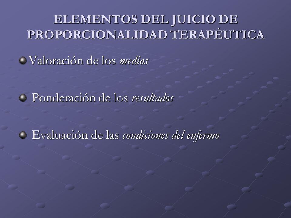 ELEMENTOS DEL JUICIO DE PROPORCIONALIDAD TERAPÉUTICA