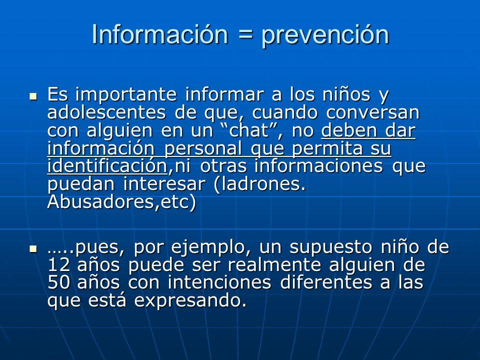 Información = prevención