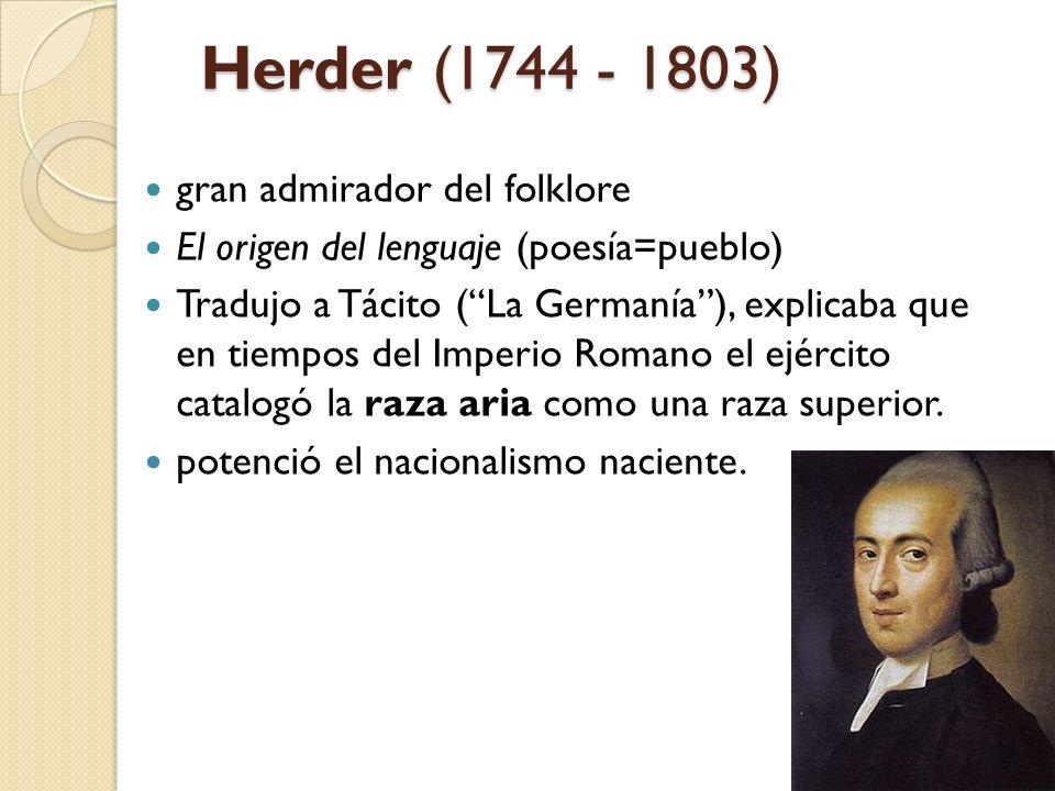 Herder (1744 - 1803) gran admirador del folklore