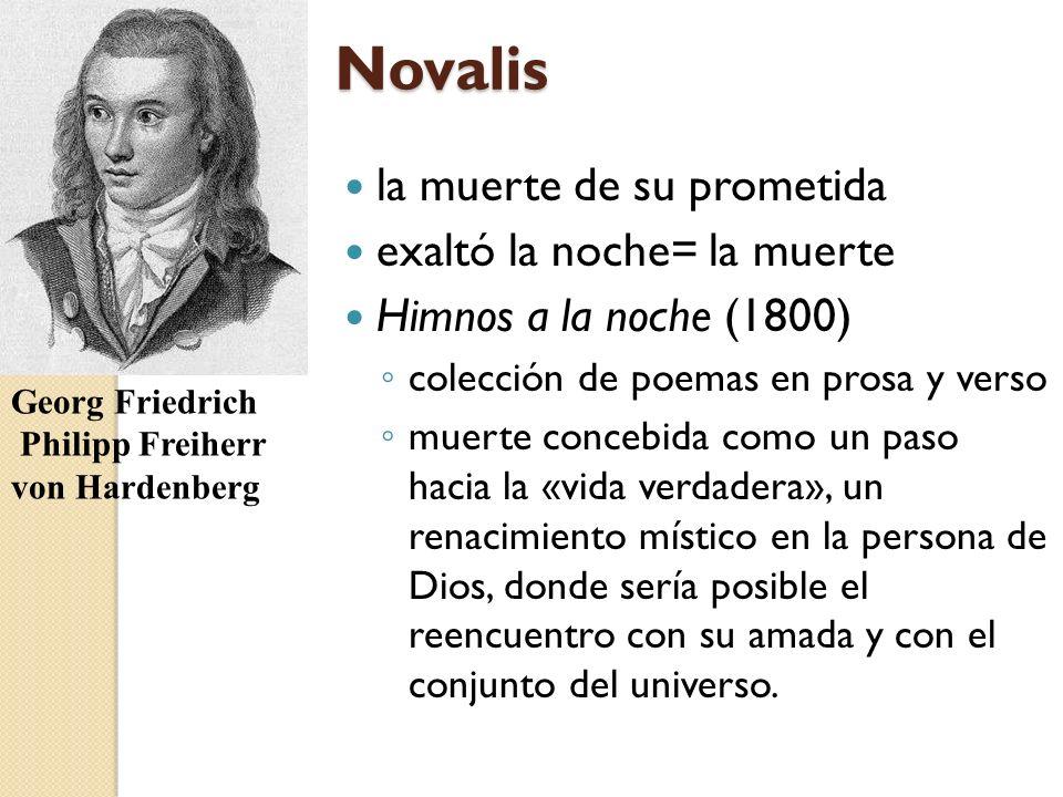 Novalis la muerte de su prometida exaltó la noche= la muerte