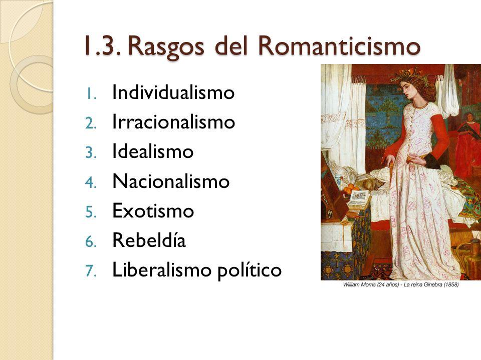 1.3. Rasgos del Romanticismo
