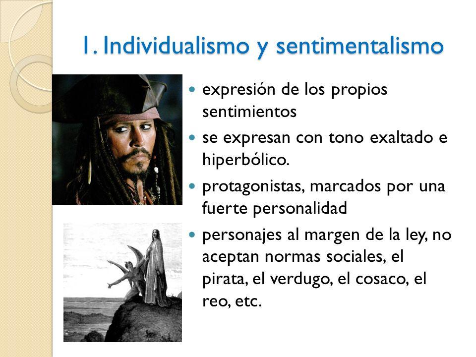 1. Individualismo y sentimentalismo