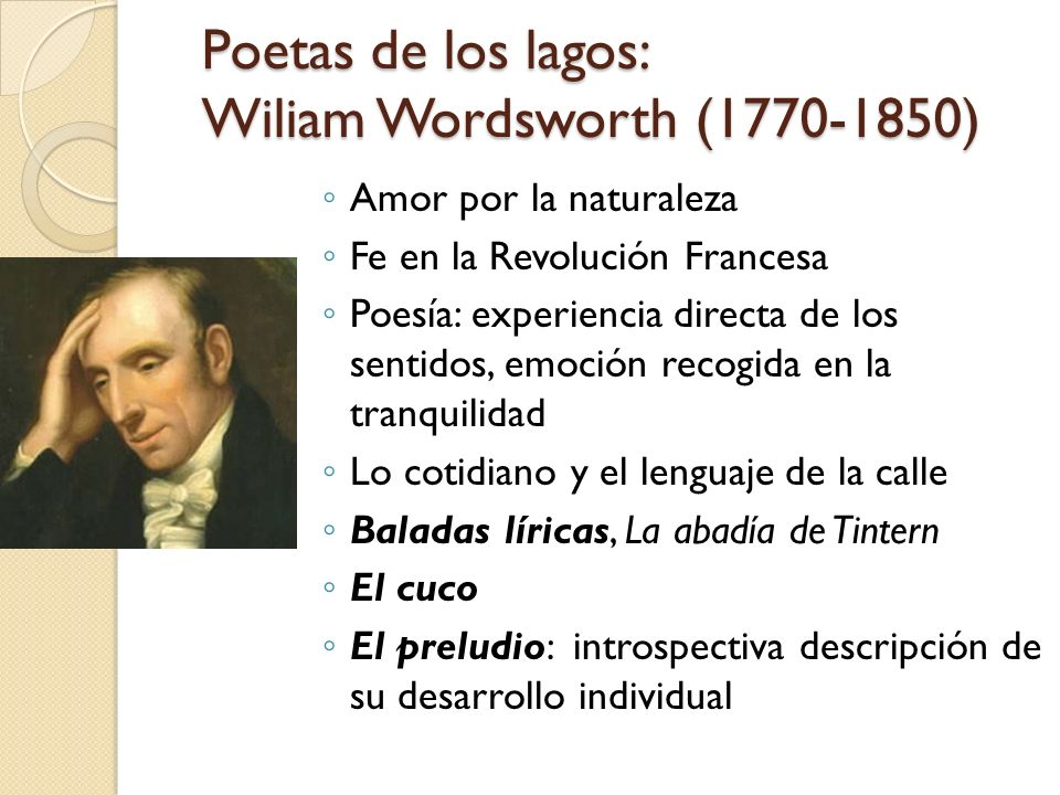 Poetas de los lagos: Wiliam Wordsworth (1770-1850)