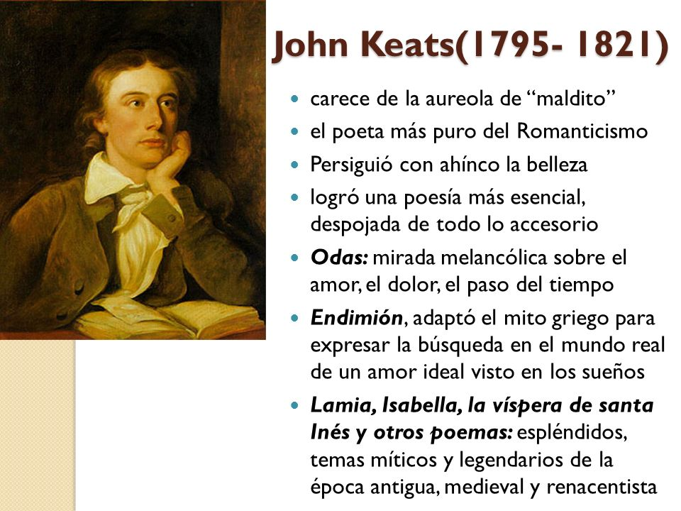 John Keats(1795- 1821) carece de la aureola de maldito