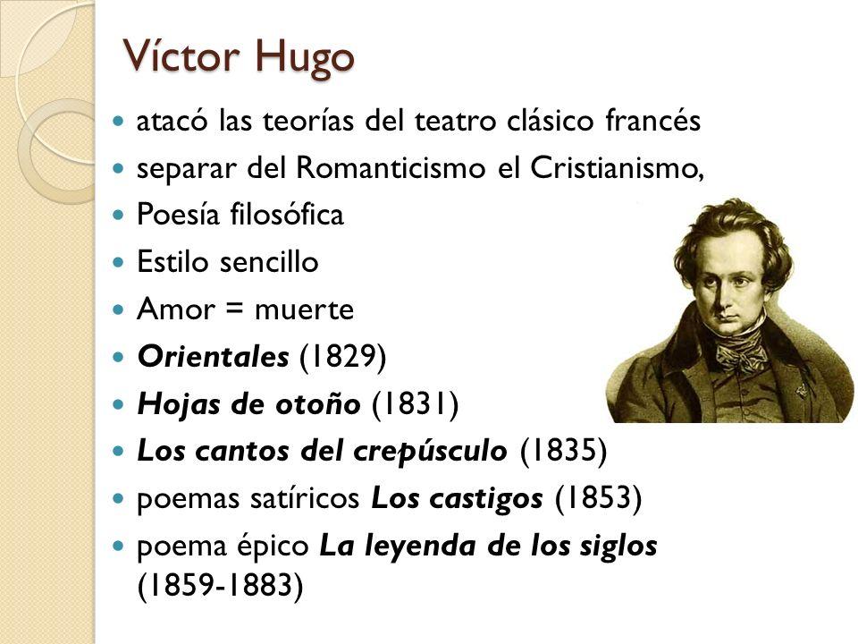 Víctor Hugo atacó las teorías del teatro clásico francés