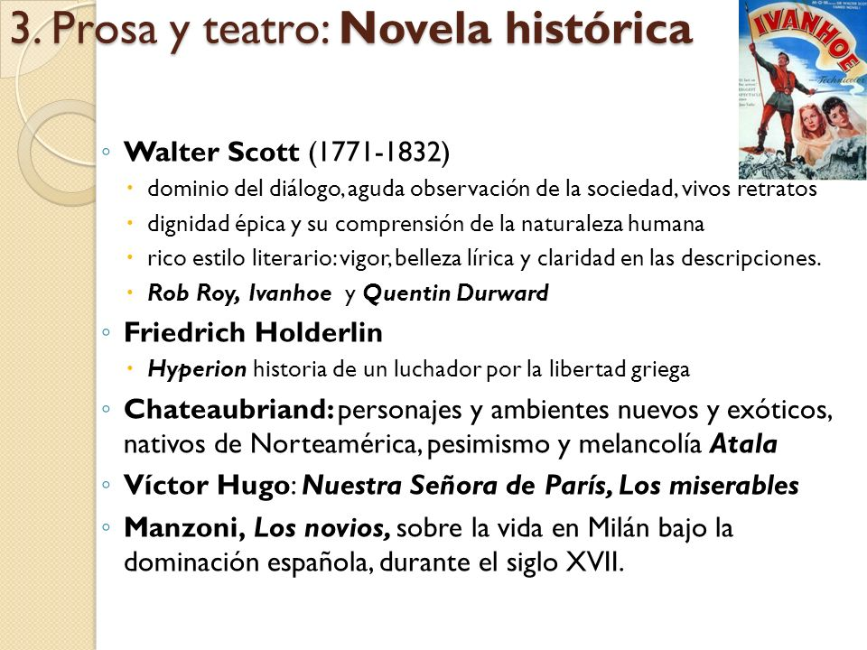 3. Prosa y teatro: Novela histórica
