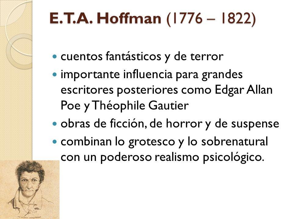 E.T.A. Hoffman (1776 – 1822) cuentos fantásticos y de terror