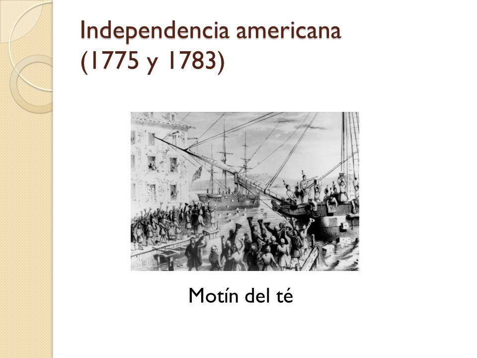 Independencia americana (1775 y 1783)