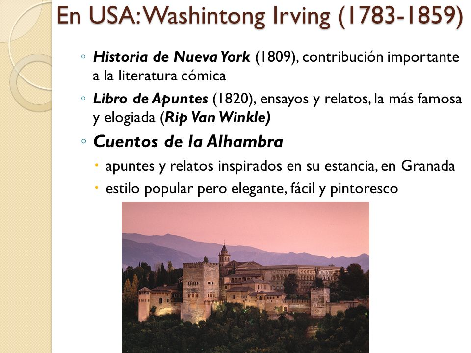 En USA: Washintong Irving (1783-1859)