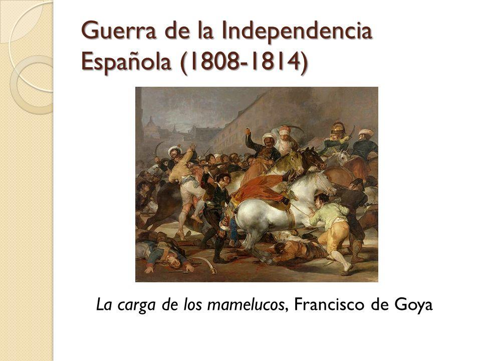 Guerra de la Independencia Española (1808-1814)