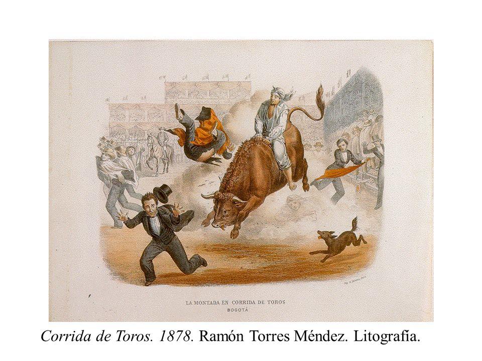Corrida de Toros. 1878. Ramón Torres Méndez. Litografía.