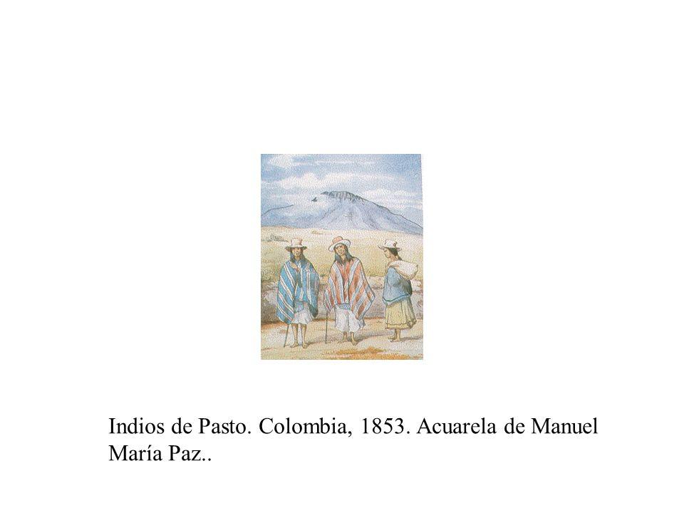 Indios de Pasto. Colombia, 1853. Acuarela de Manuel