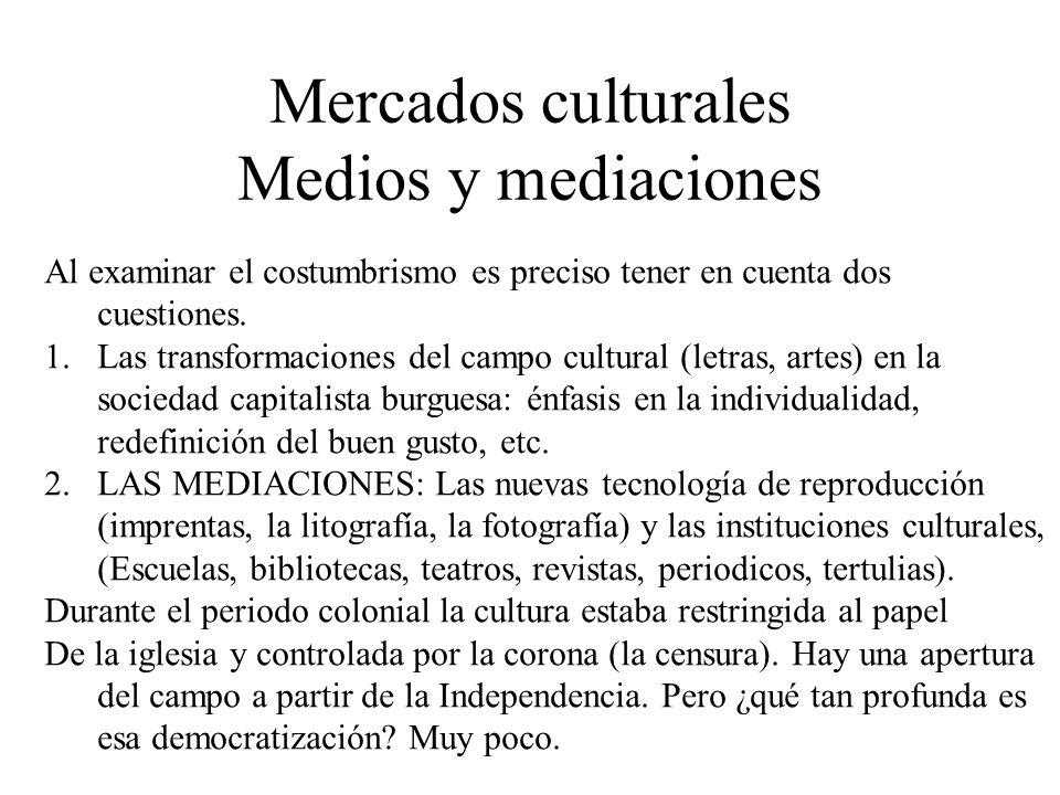 Mercados culturales Medios y mediaciones