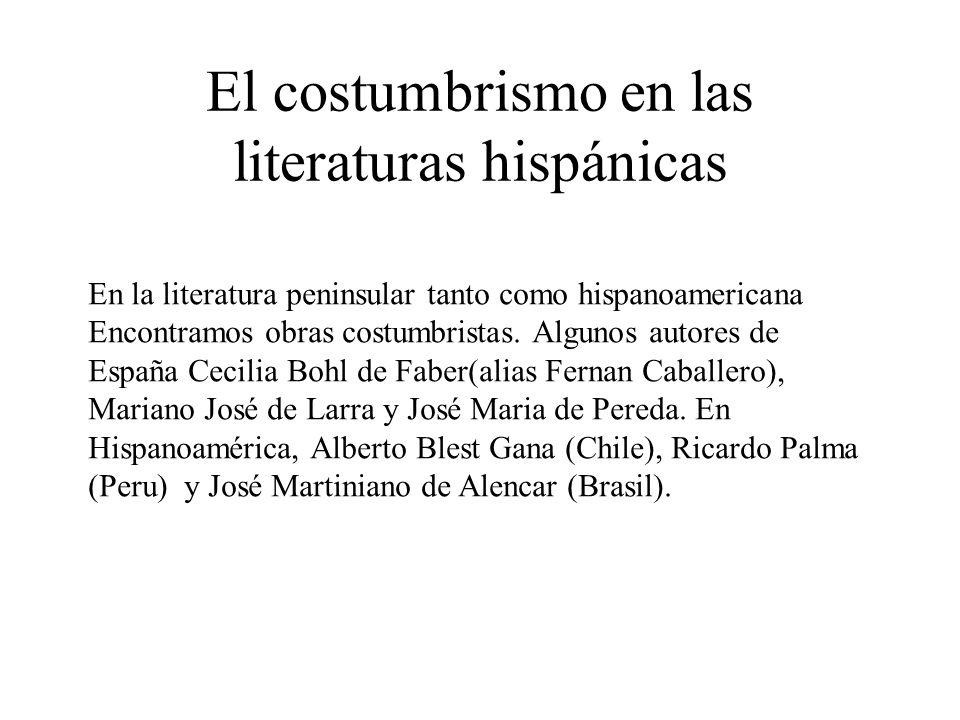 El costumbrismo en las literaturas hispánicas