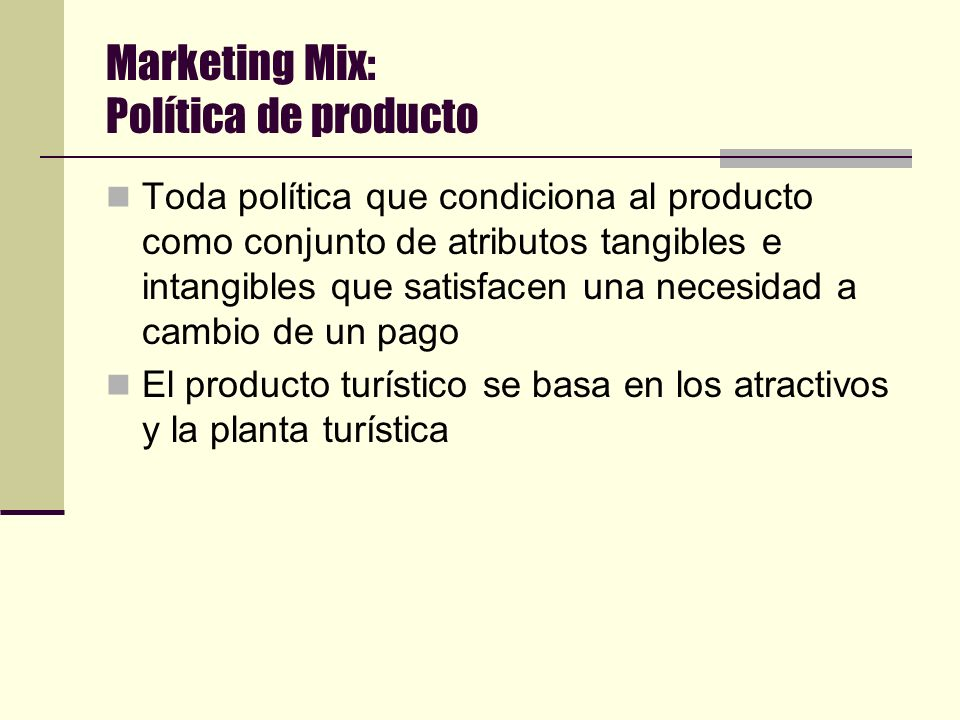 Marketing Mix: Política de producto