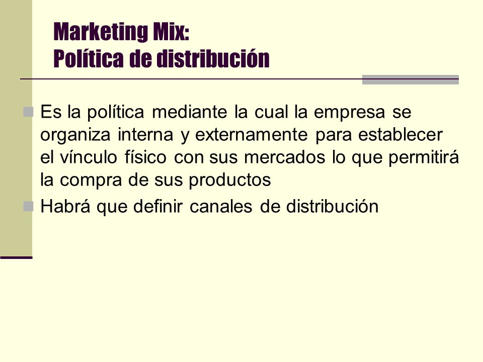 Marketing Mix: Política de distribución