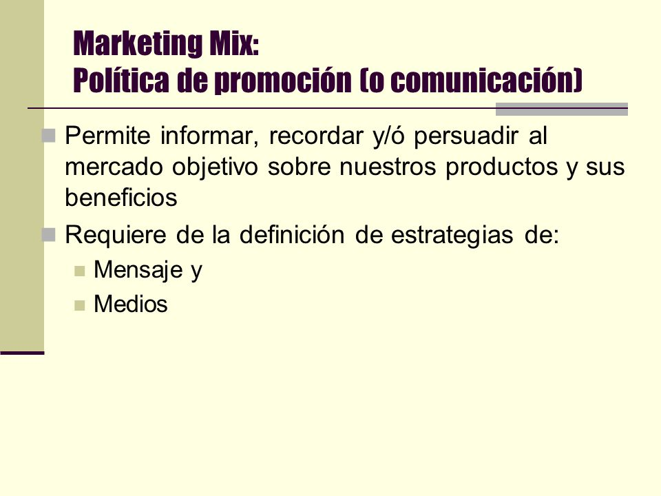 Marketing Mix: Política de promoción (o comunicación)