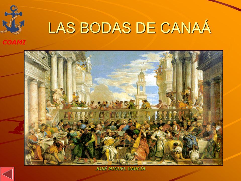 LAS BODAS DE CANAÁ JOSÉ MIGUEL GARCÍA