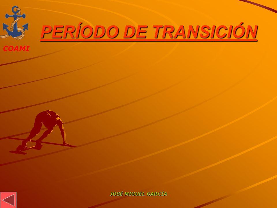PERÍODO DE TRANSICIÓN JOSÉ MIGUEL GARCÍA