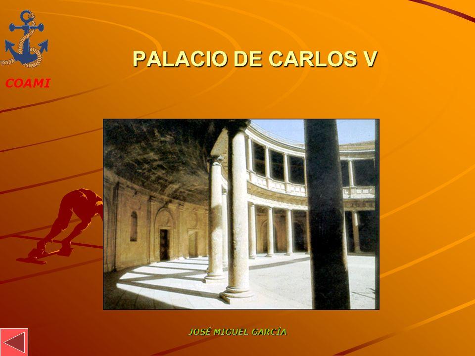 PALACIO DE CARLOS V JOSÉ MIGUEL GARCÍA