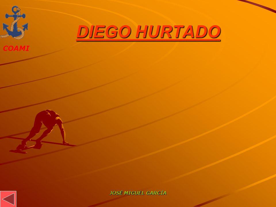 DIEGO HURTADO JOSÉ MIGUEL GARCÍA