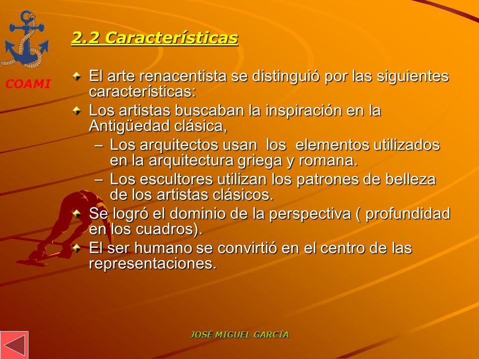 El arte renacentista se distinguió por las siguientes características: