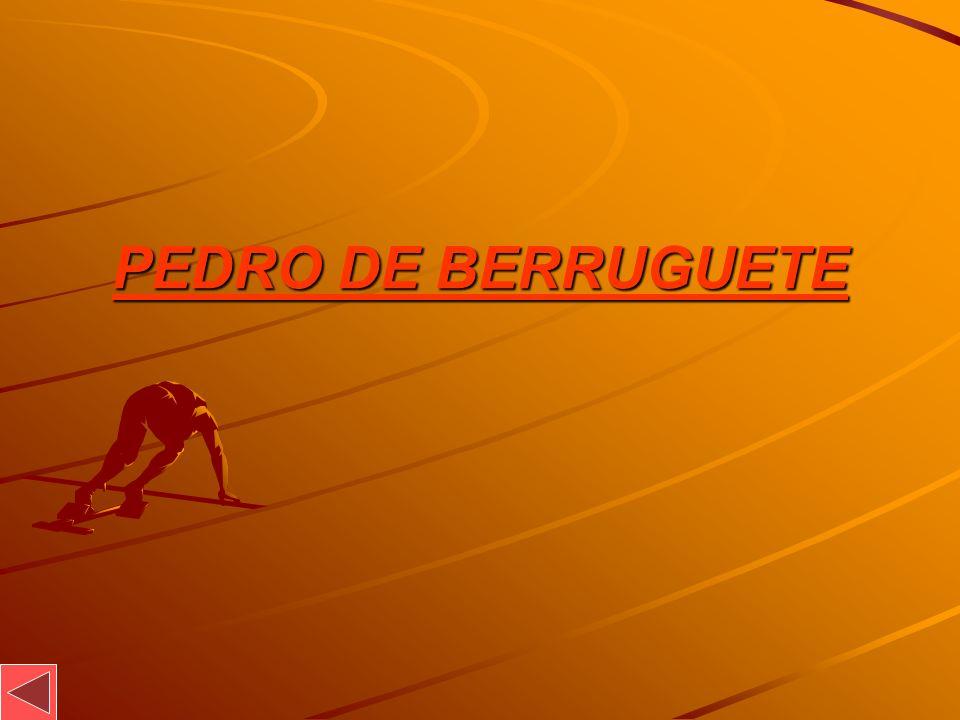 PEDRO DE BERRUGUETE