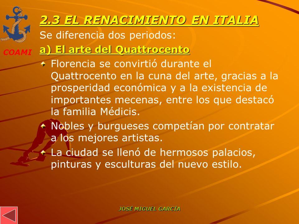 2.3 EL RENACIMIENTO EN ITALIA