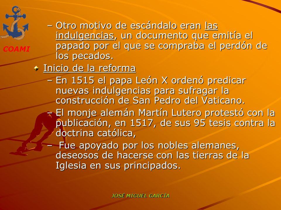 Otro motivo de escándalo eran las indulgencias, un documento que emitía el papado por el que se compraba el perdón de los pecados.