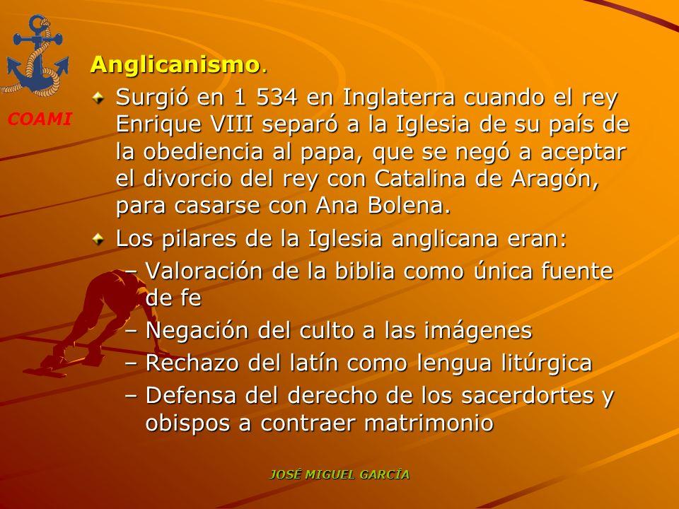 Los pilares de la Iglesia anglicana eran: