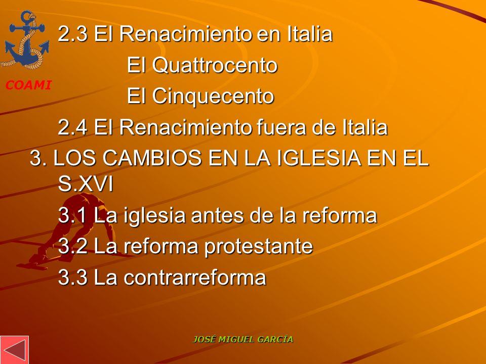 2.3 El Renacimiento en Italia El Quattrocento El Cinquecento