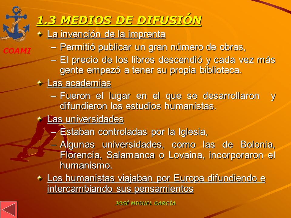 1.3 MEDIOS DE DIFUSIÓN La invención de la imprenta
