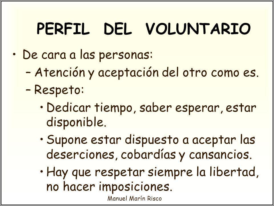 PERFIL DEL VOLUNTARIO De cara a las personas: