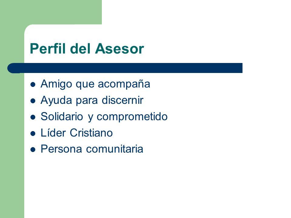 Perfil del Asesor Amigo que acompaña Ayuda para discernir